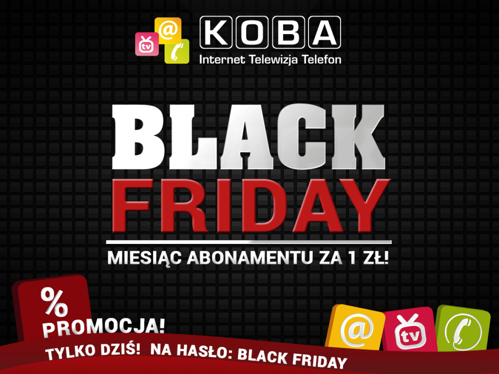 BLACK FRIDAY KOBA